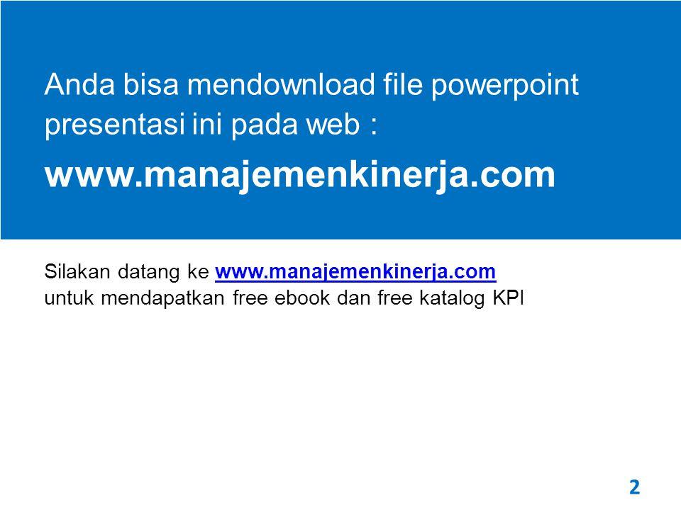 Anda bisa mendownload file powerpoint presentasi ini pada web :