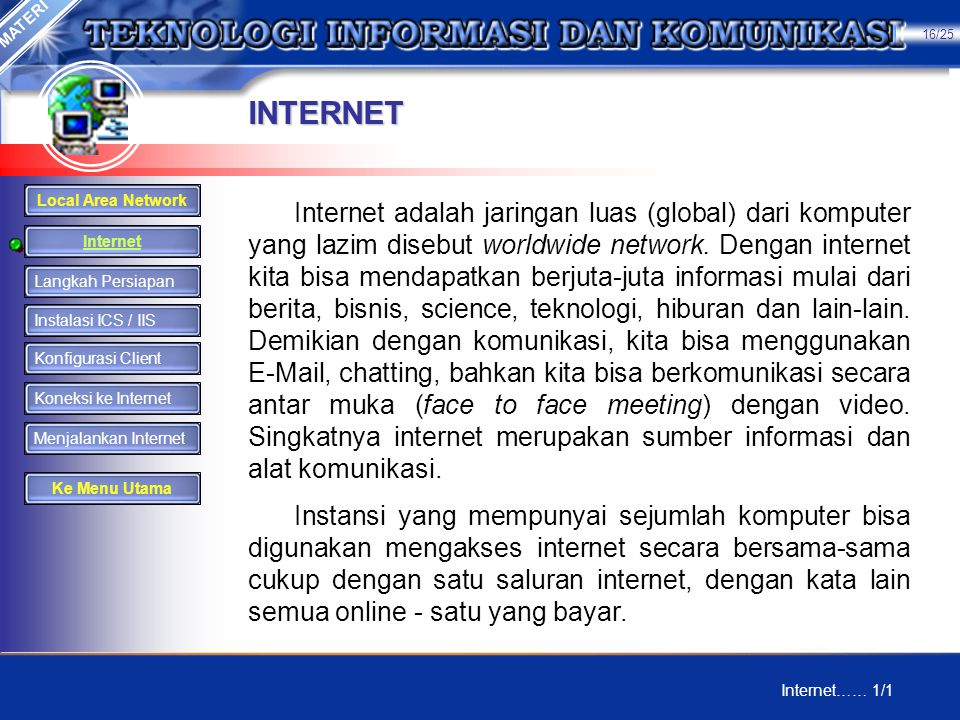 MATERI 16/25. INTERNET. Local Area Network.