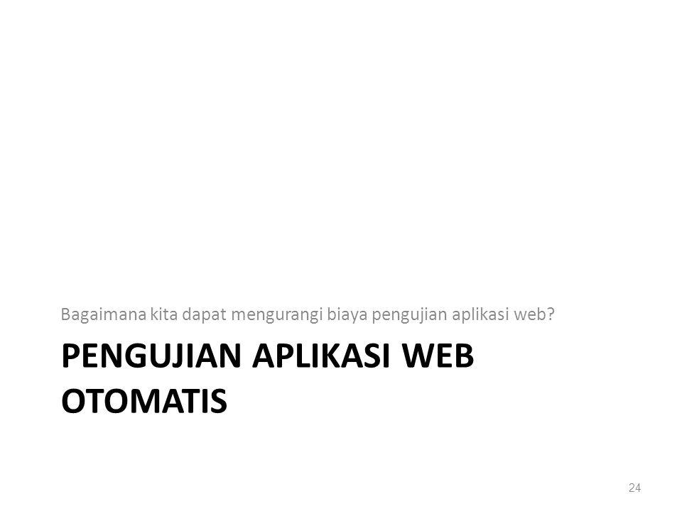 PENGUJIAN APLIKASI WEB OTOMATIS