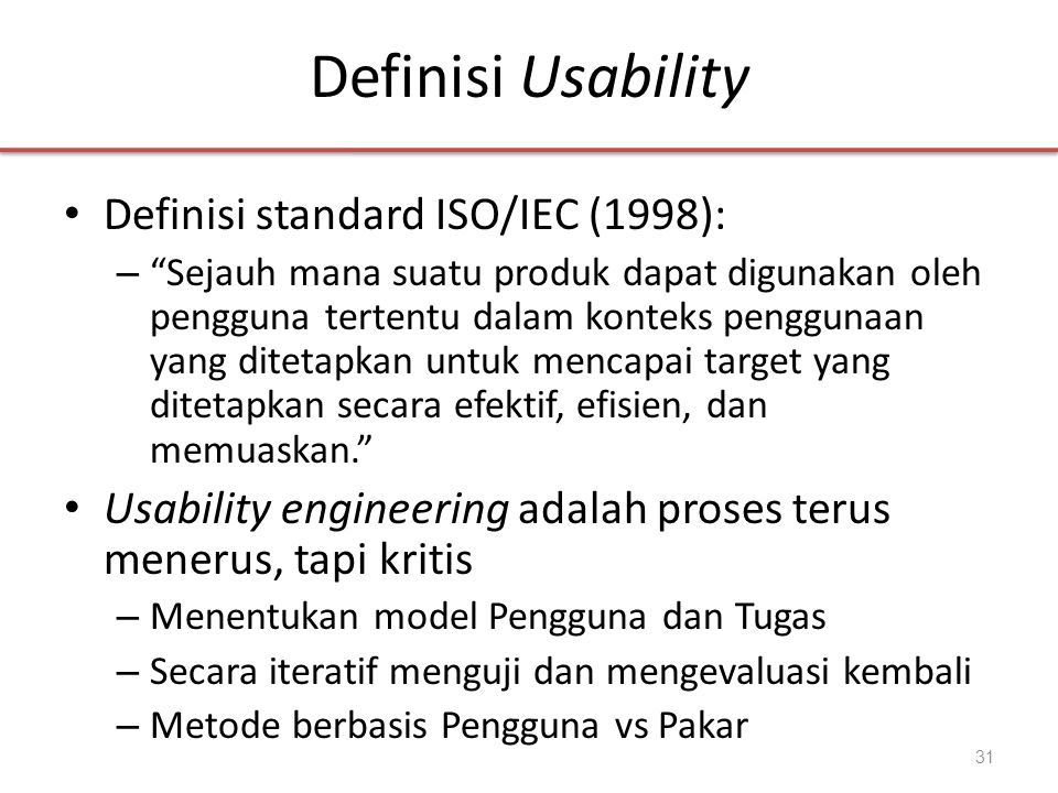 Definisi Usability Definisi standard ISO/IEC (1998):