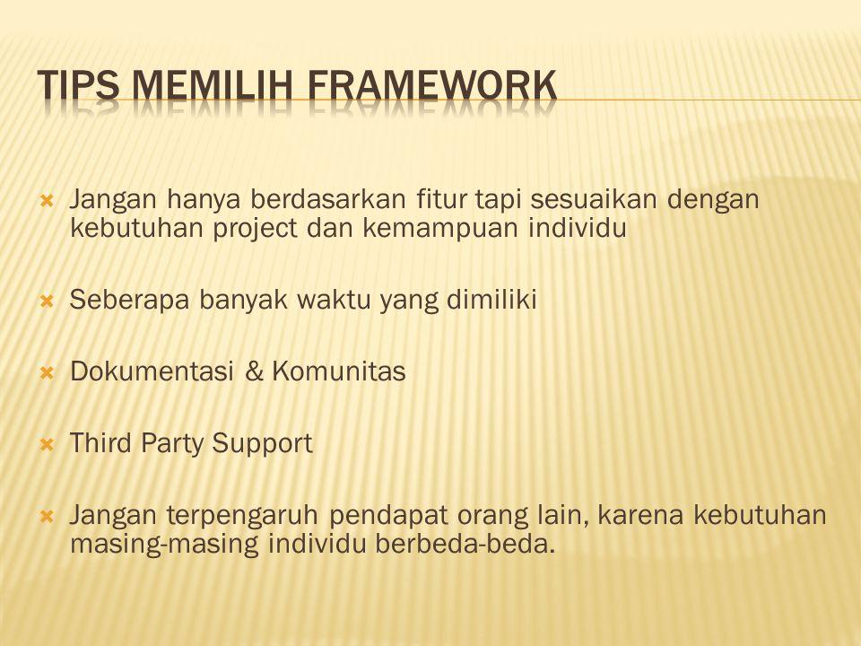 Tips memilih framework