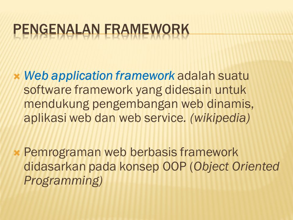 Pengenalan Framework