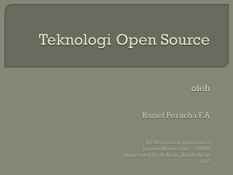 Teknologi Open Source oleh Razief Perucha F