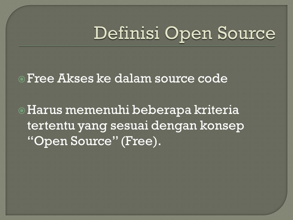 Definisi Open Source Free Akses ke dalam source code