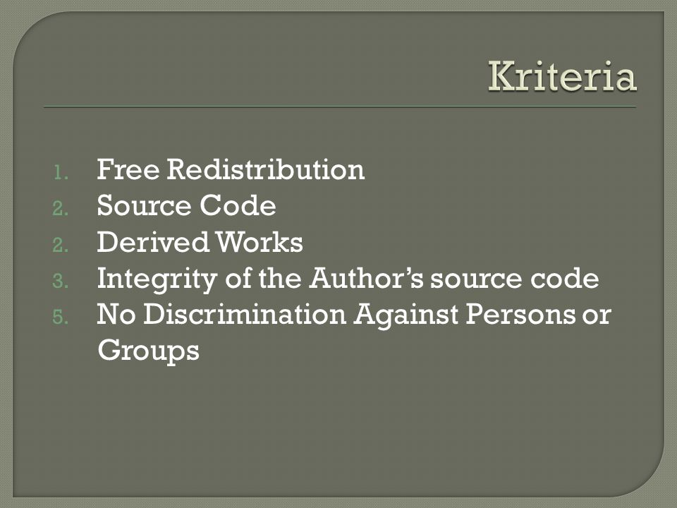 Kriteria Free Redistribution Source Code Derived Works