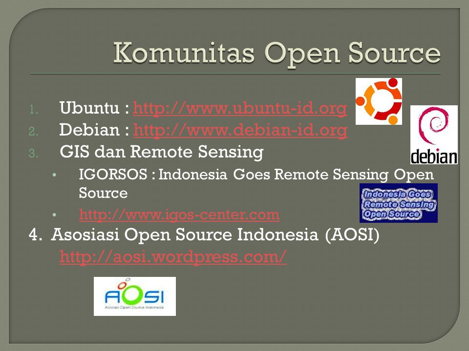 Komunitas Open Source Ubuntu : http://www.ubuntu-id.org