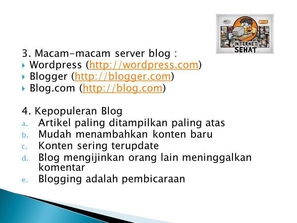 3. Macam-macam server blog :