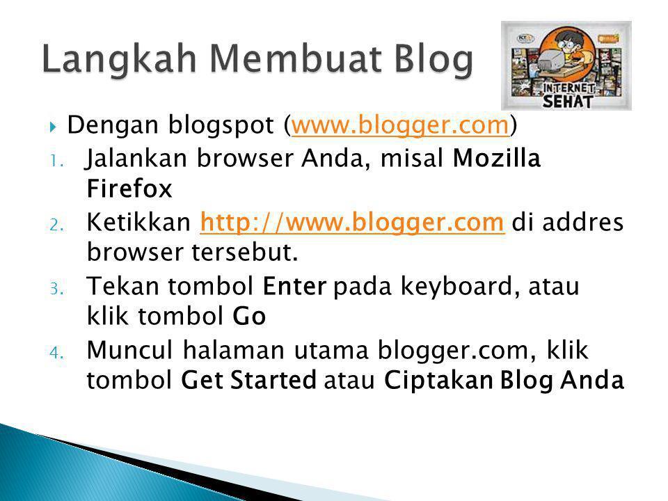 Langkah Membuat Blog Dengan blogspot (www.blogger.com)