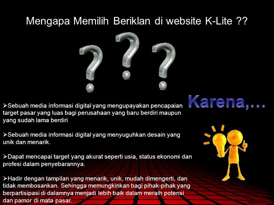 Mengapa Memilih Beriklan di website K-Lite