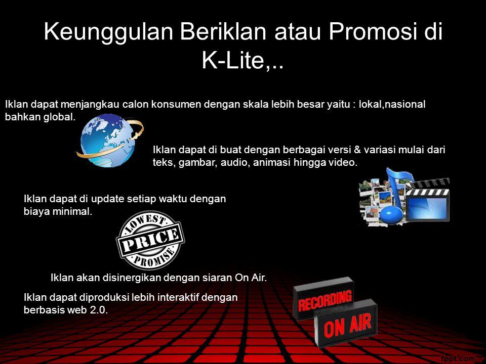 Keunggulan Beriklan atau Promosi di K-Lite,..