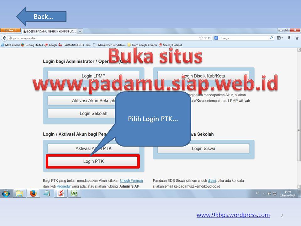 Buka situs www.padamu.siap.web.id
