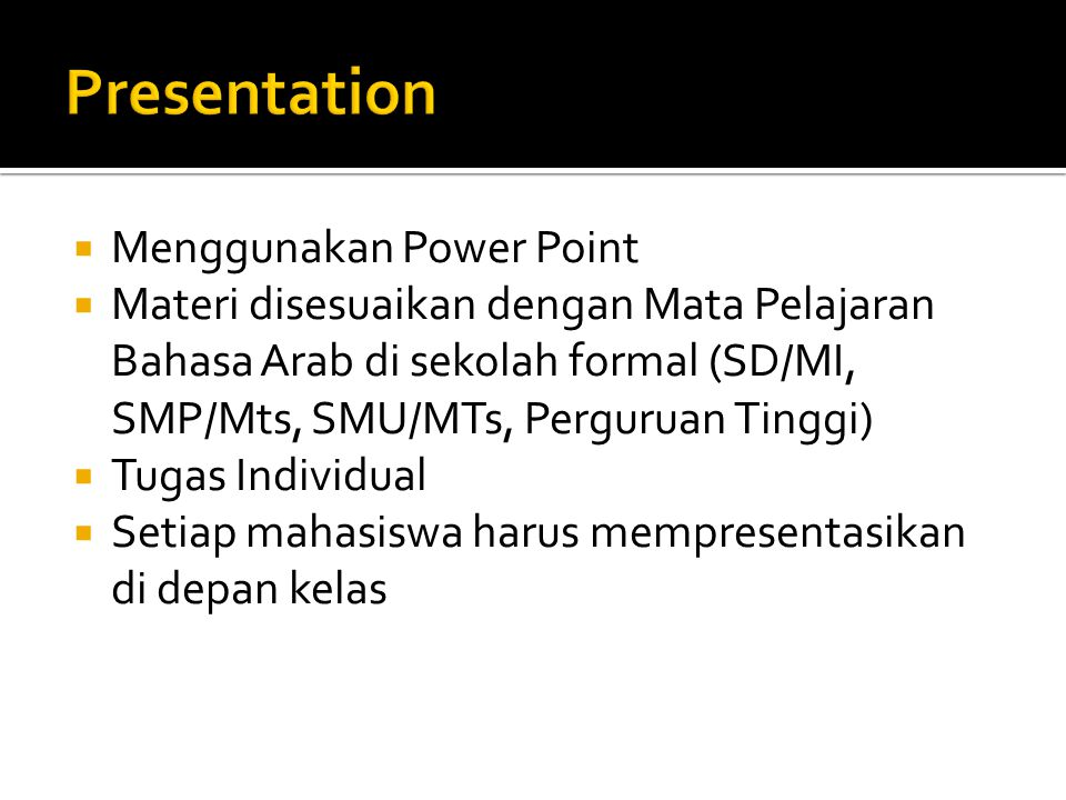 Presentation Menggunakan Power Point
