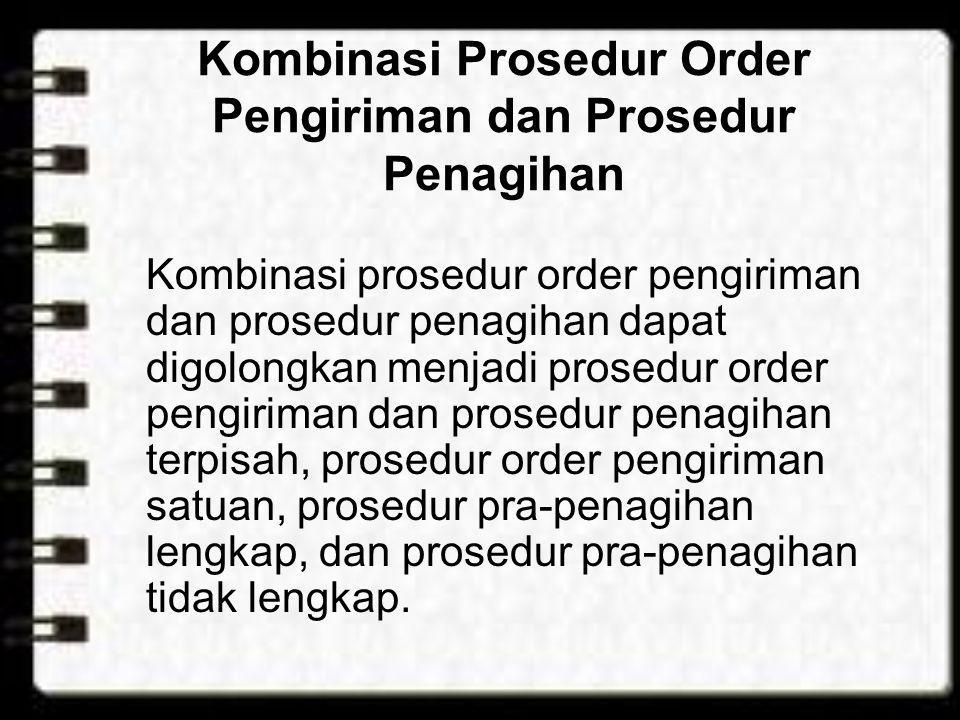 Kombinasi Prosedur Order Pengiriman dan Prosedur Penagihan