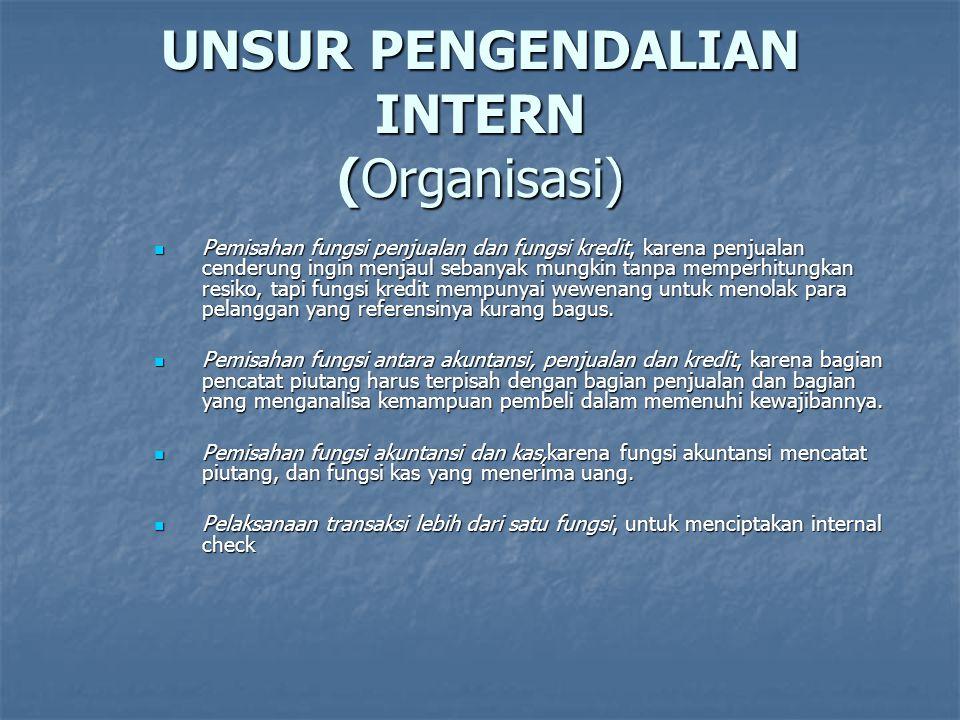 UNSUR PENGENDALIAN INTERN (Organisasi)