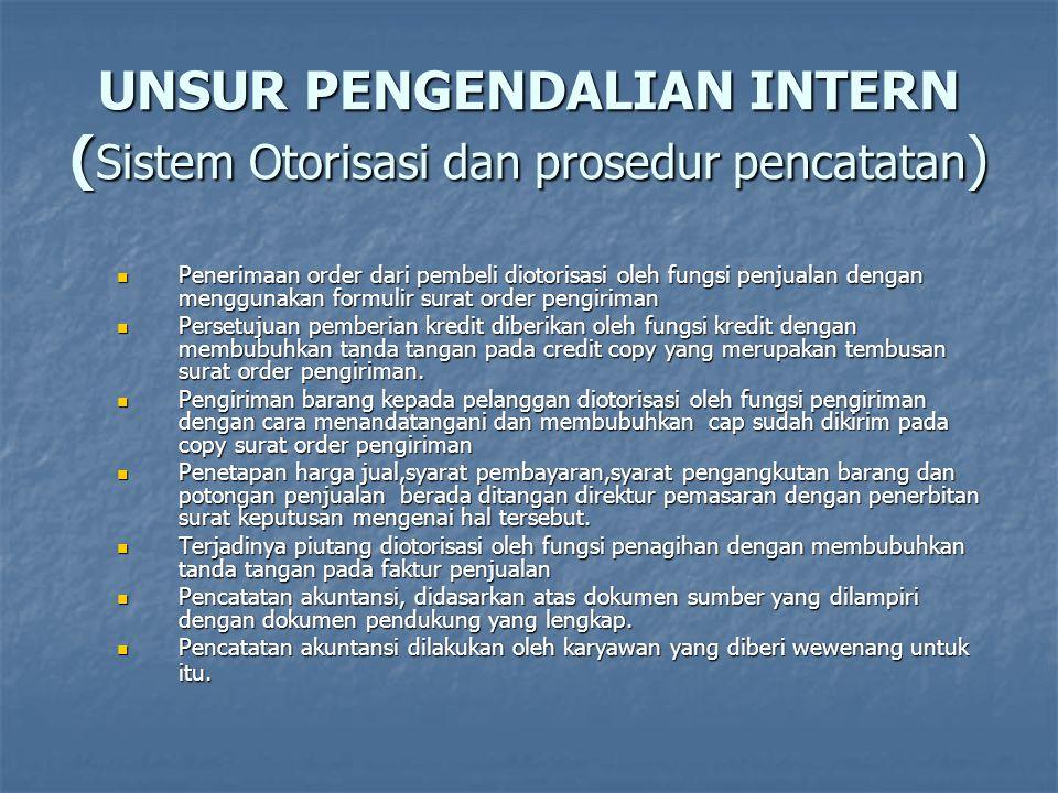UNSUR PENGENDALIAN INTERN (Sistem Otorisasi dan prosedur pencatatan)