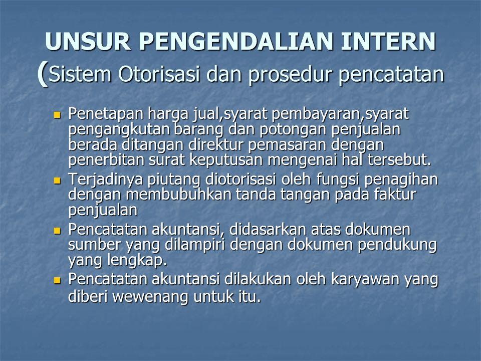 UNSUR PENGENDALIAN INTERN (Sistem Otorisasi dan prosedur pencatatan