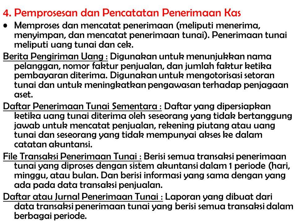 4. Pemprosesan dan Pencatatan Penerimaan Kas