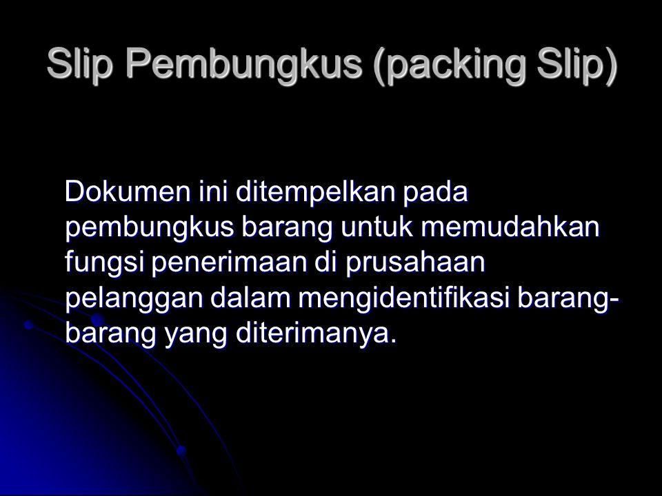 Slip Pembungkus (packing Slip)