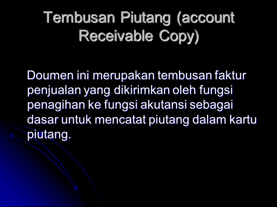 Tembusan Piutang (account Receivable Copy)