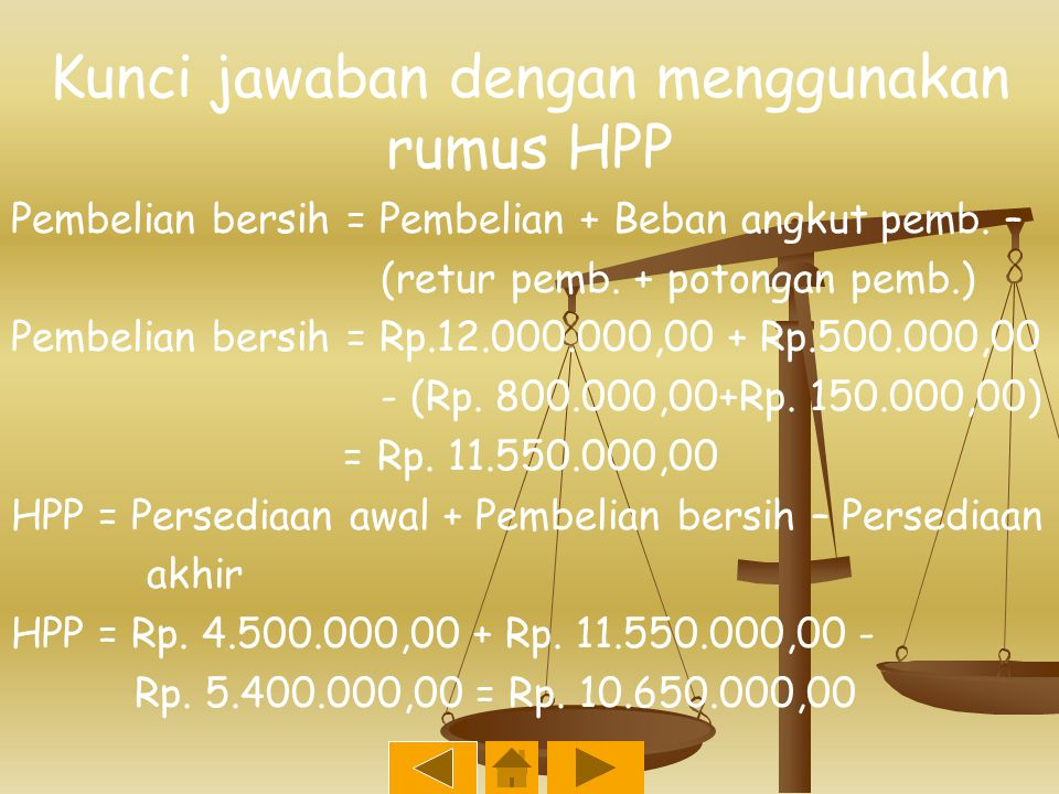 Kunci jawaban dengan menggunakan rumus HPP