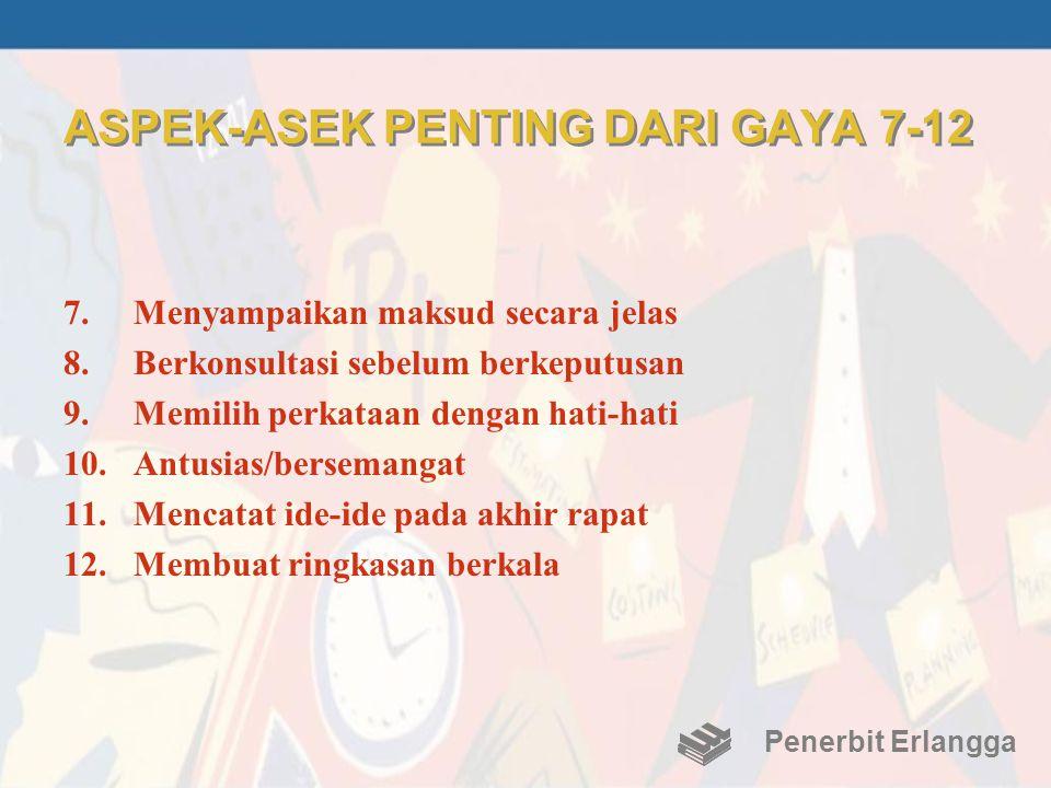 ASPEK-ASEK PENTING DARI GAYA 7-12
