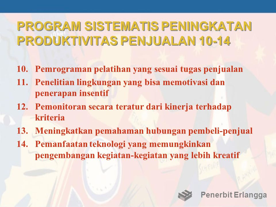 PROGRAM SISTEMATIS PENINGKATAN PRODUKTIVITAS PENJUALAN 10-14
