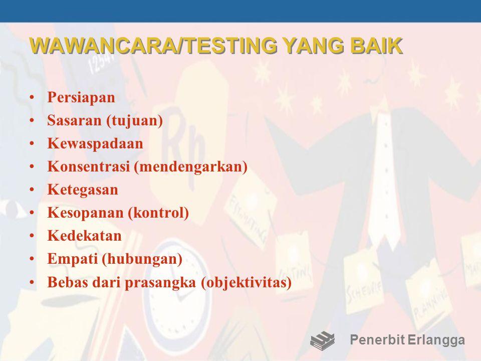 WAWANCARA/TESTING YANG BAIK