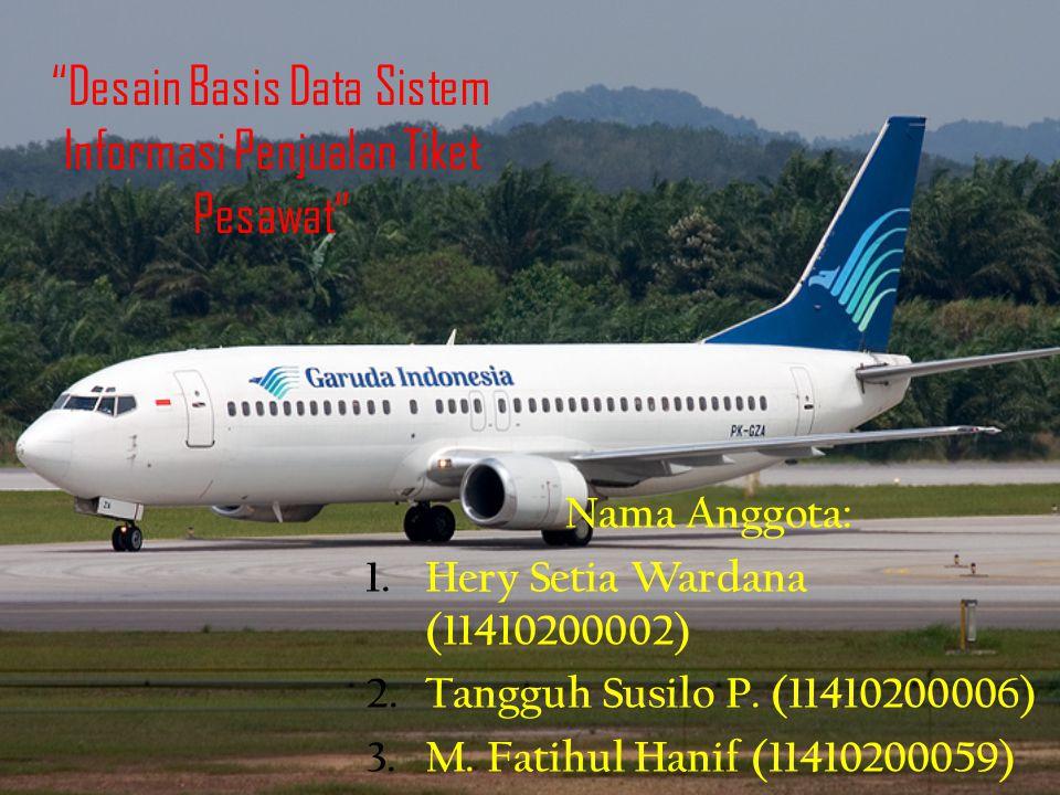 Desain Basis Data Sistem Informasi Penjualan Tiket Pesawat