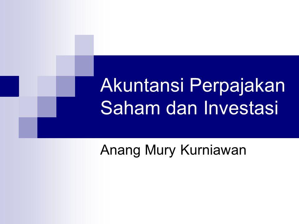 Akuntansi Perpajakan Saham dan Investasi