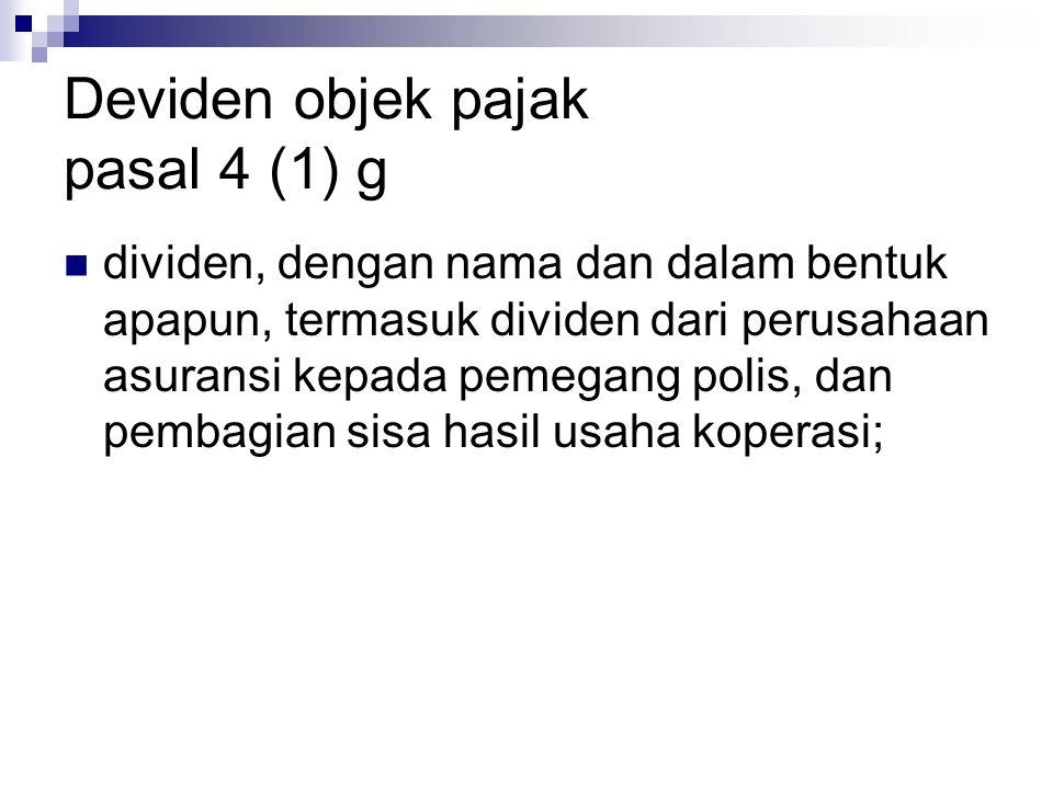 Deviden objek pajak pasal 4 (1) g