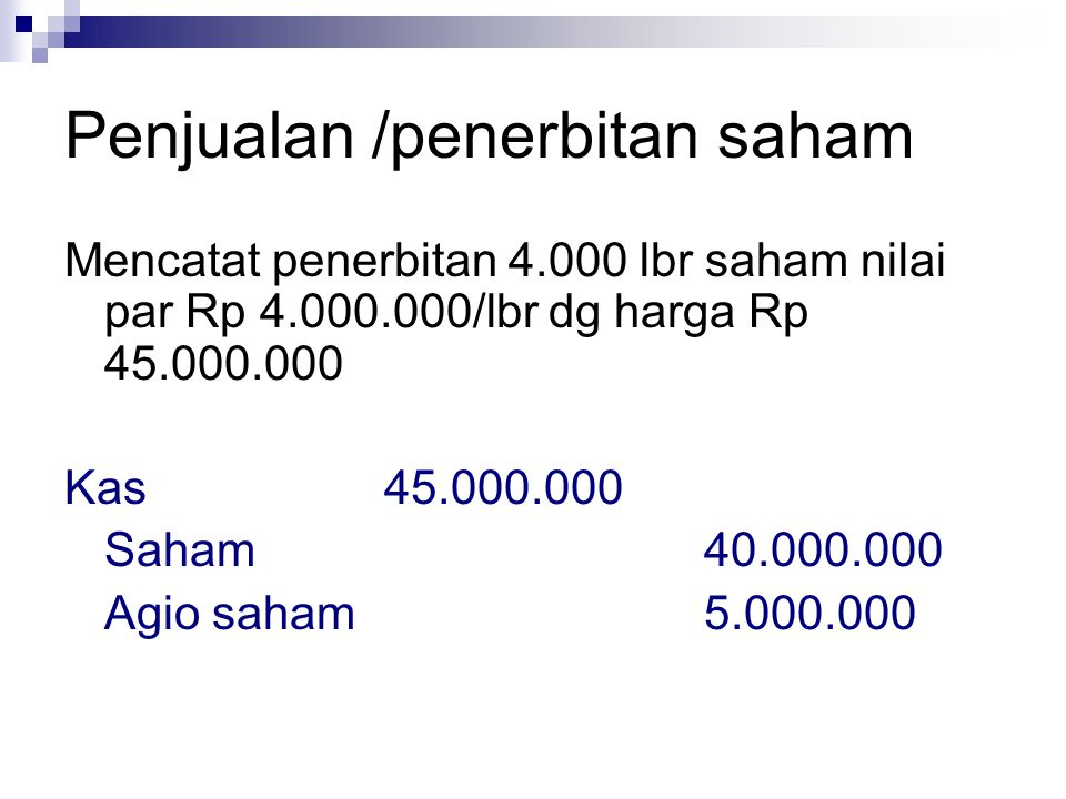 Penjualan /penerbitan saham