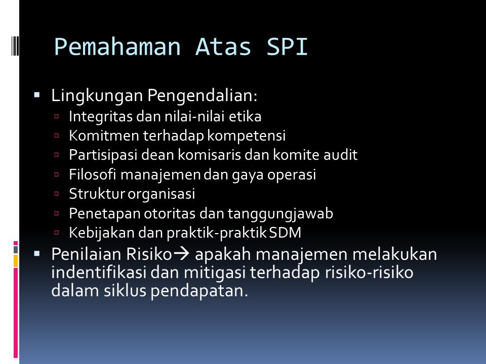 Pemahaman Atas SPI Lingkungan Pengendalian: