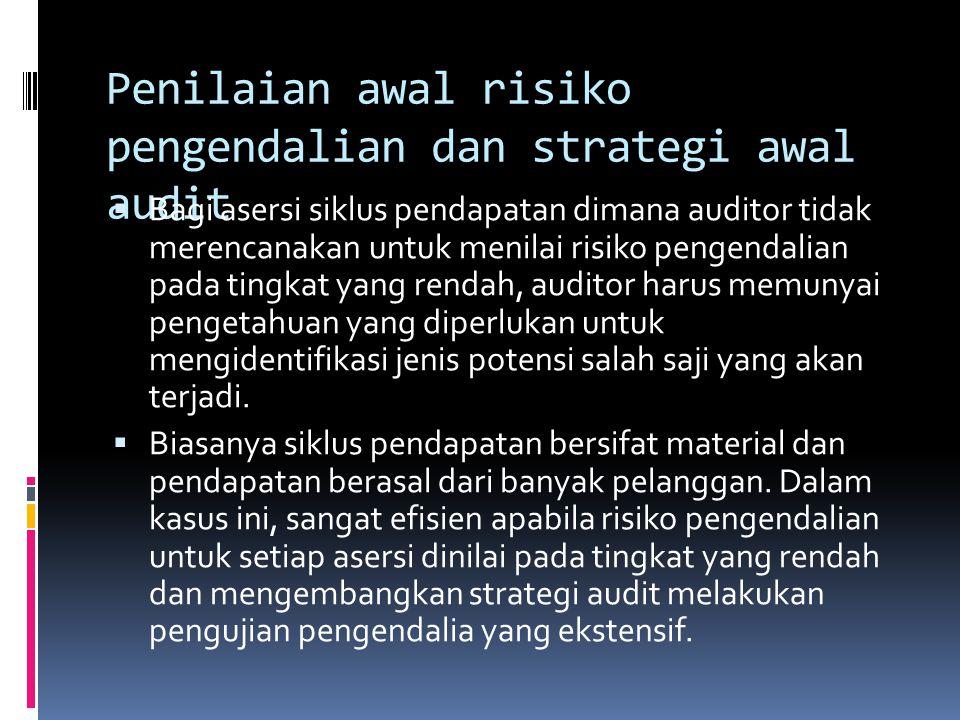 Penilaian awal risiko pengendalian dan strategi awal audit