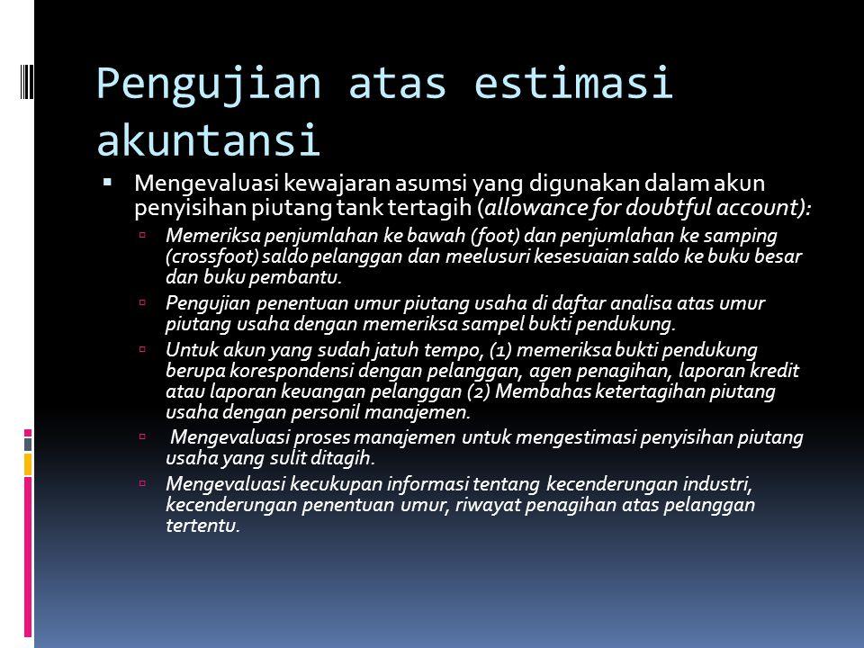 Pengujian atas estimasi akuntansi