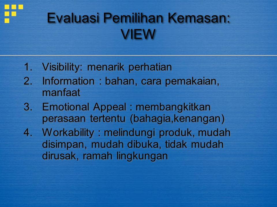 Evaluasi Pemilihan Kemasan: VIEW