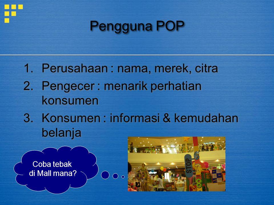Pengguna POP Perusahaan : nama, merek, citra
