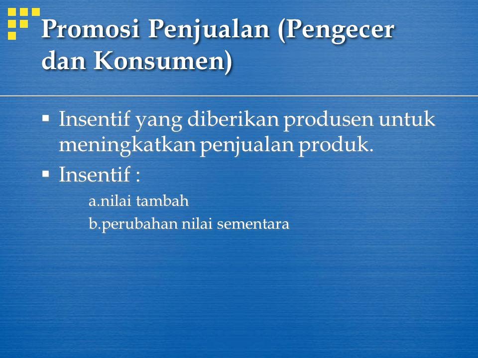 Promosi Penjualan (Pengecer dan Konsumen)