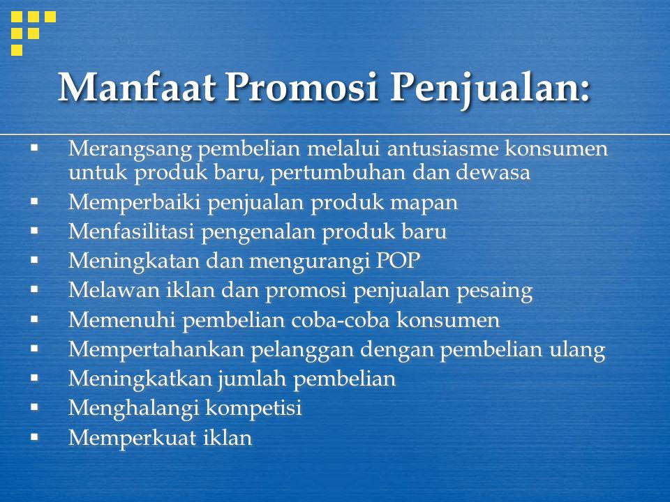 Manfaat Promosi Penjualan: