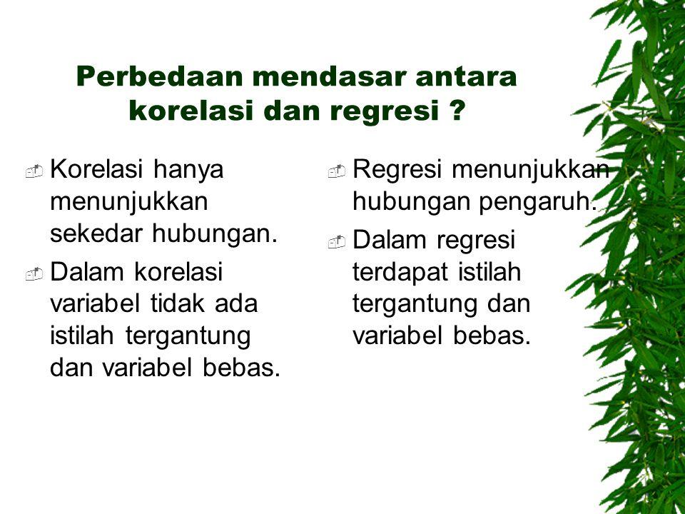 Perbedaan mendasar antara korelasi dan regresi