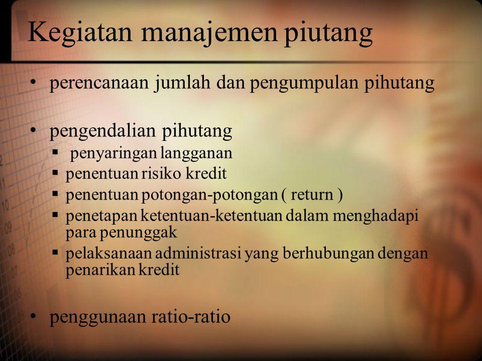 Kegiatan manajemen piutang