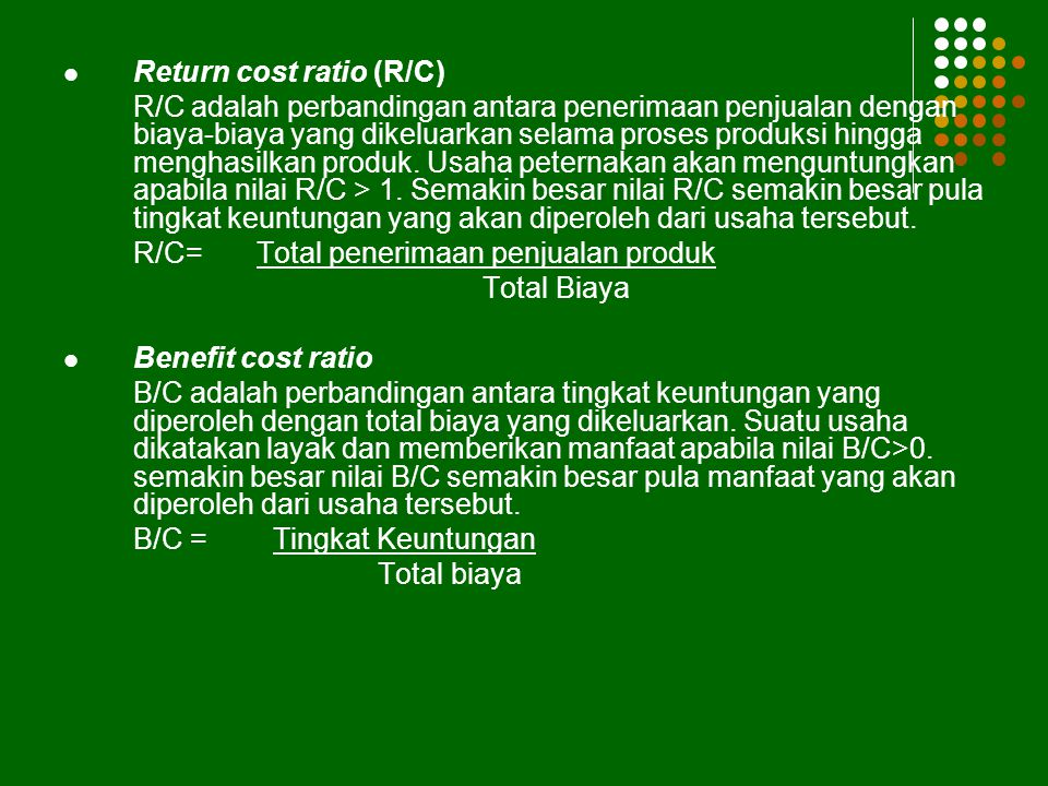 Return cost ratio (R/C)
