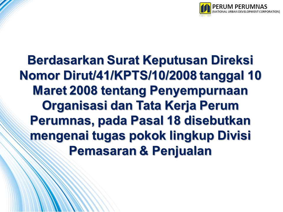 PERUM PERUMNAS (NATIONAL URBAN DEVELOPMENT CORPORATION)