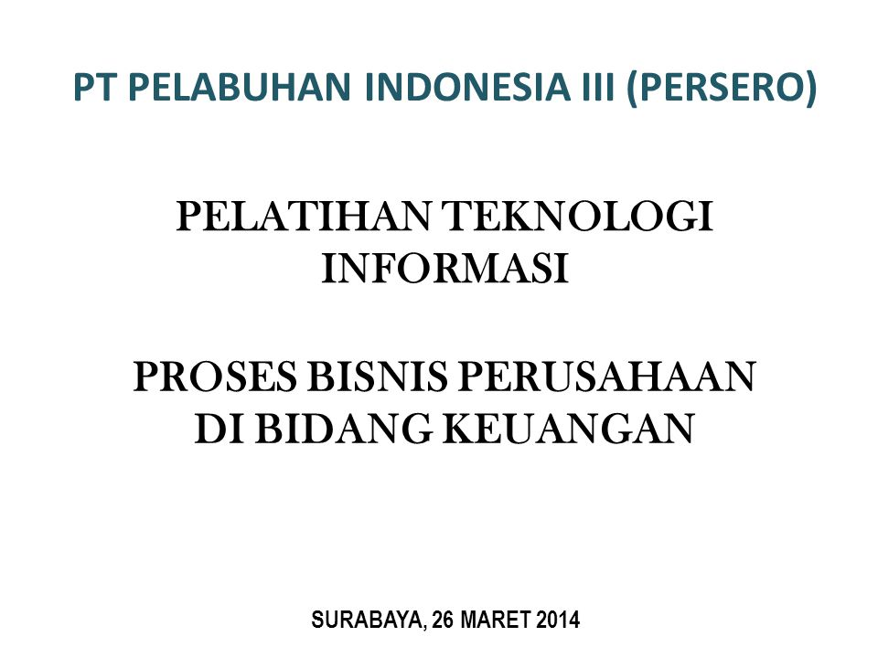 PT PELABUHAN INDONESIA III (PERSERO)