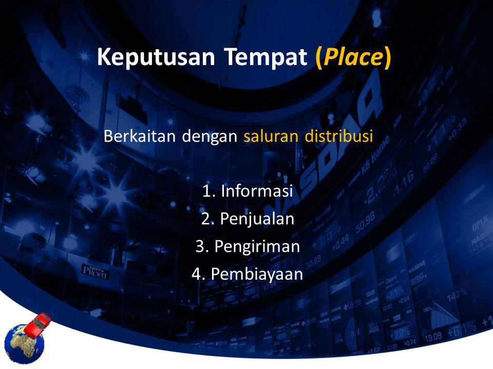 Keputusan Tempat (Place)