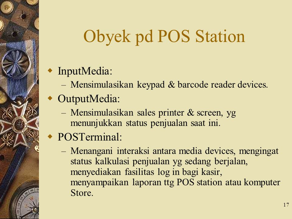 Obyek pd POS Station InputMedia: OutputMedia: POSTerminal: