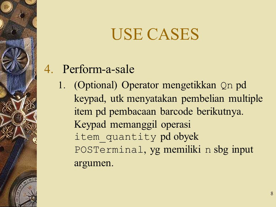 USE CASES Perform-a-sale