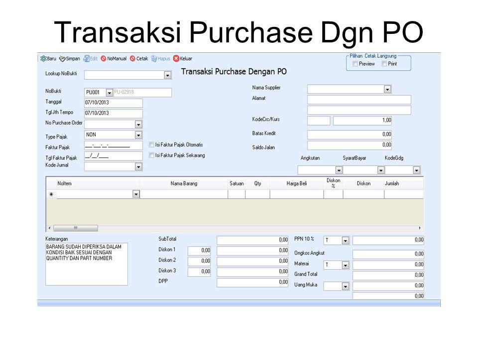 Transaksi Purchase Dgn PO