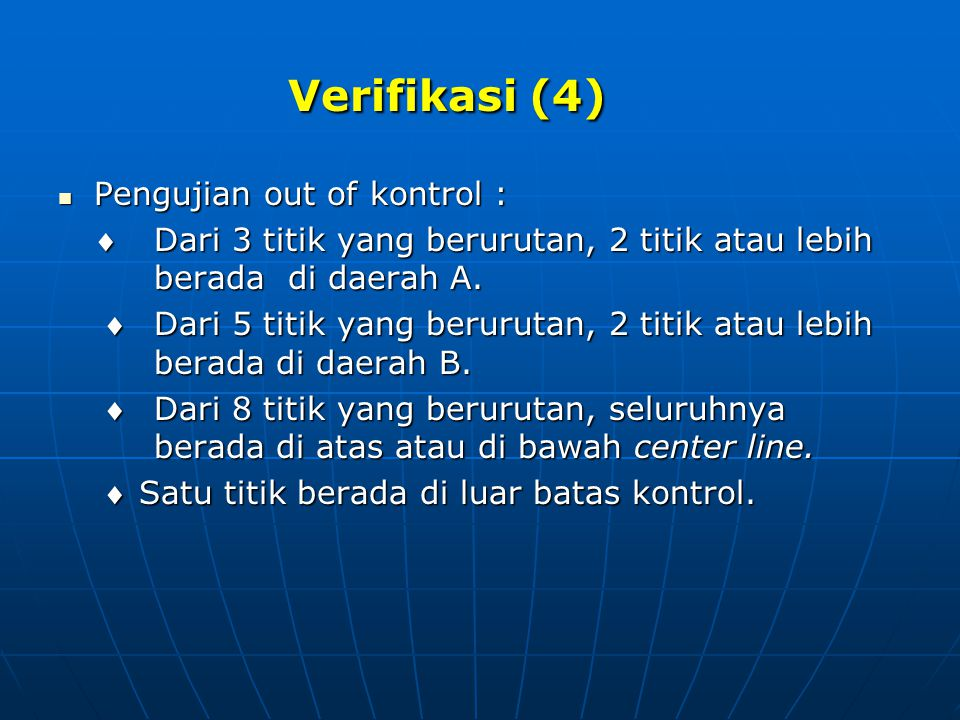 Verifikasi (4) Pengujian out of kontrol :