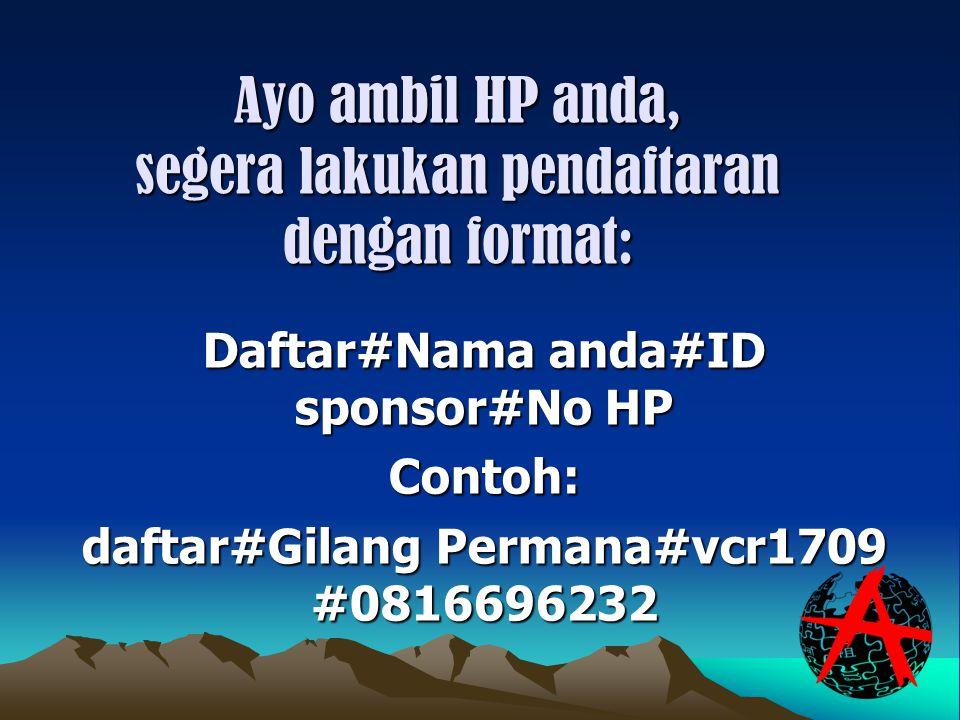 Ayo ambil HP anda, segera lakukan pendaftaran dengan format: