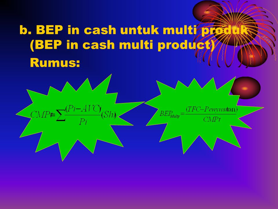 b. BEP in cash untuk multi produk (BEP in cash multi product)
